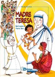 Bruno Ferrero, Madre Teresa, In dialogo