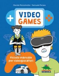 Videogames - Editoriale Scienza