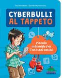 Cyberbulli al tappeto - Editoriale Scienza