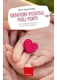 R.A.Fabio Genitori positivi, figli forti